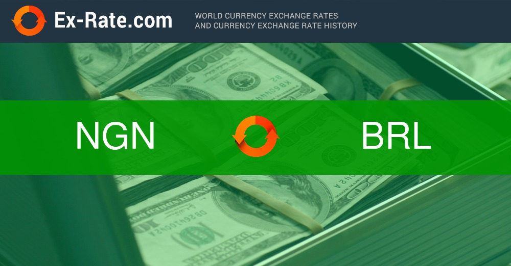 How Much Is 100000 Naira Ngn To R Brl According The Foreign Exchange Rate For Today